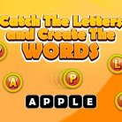 Catch The Letters and Create The Words
